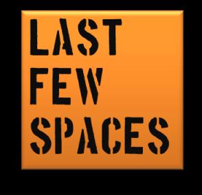 Last Few Spaces 2