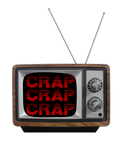 crap on TV