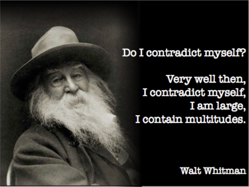 Walt Whitman I contain multitudes