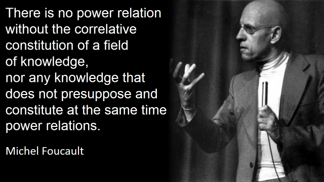 what the foucault -knowledge and power 1