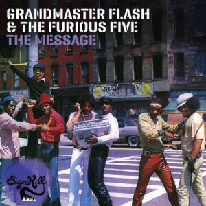 grandmaster flash and the furious five the messagqe