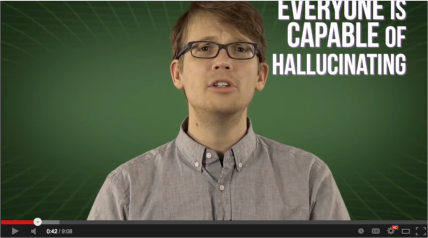 everyone is capable of halluvinating