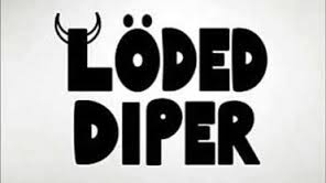 loded diper