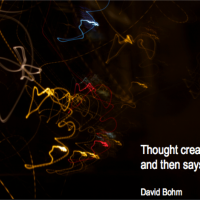 Thought creates reality then it says...
