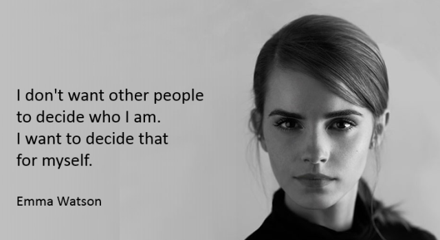 I want to decide that for myself - emma watson
