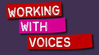 working with voices