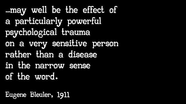 the effects of a particularly powerful trauma