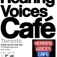 Hearing Voices Cafe Toronto - Jan to April 2018