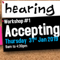 Hearing Voices Workshop #1 Accepting Voices - Thu 31st Jan 2019