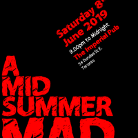 A Midsummer MADx - Sat 8th June, 2019