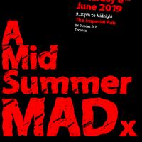 A Midsummer's MADx